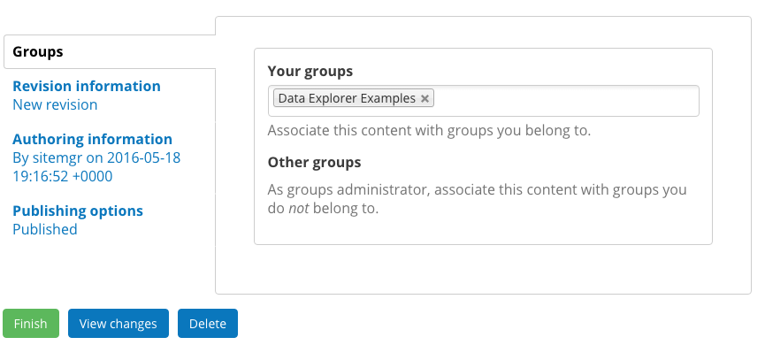 This image shows what happens when editing a Dataset and how you have the option to add it to one of your Groups.